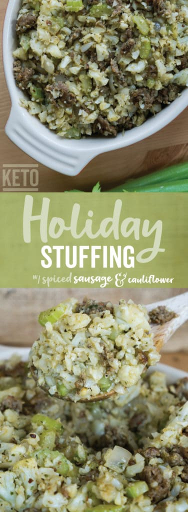 Our low carb stuffing uses a keto friendly base of cauliflower and sausage to satisfy your stuffing cravings this holiday season!