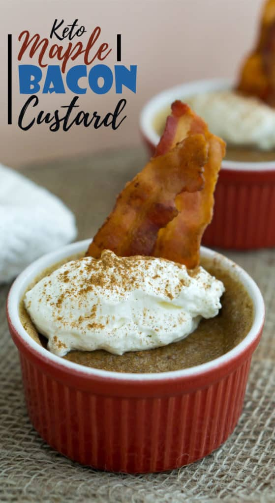 This low carb custard recipe uses the combination of maple and bacon flavors for a sweet and savory indulgent dessert!