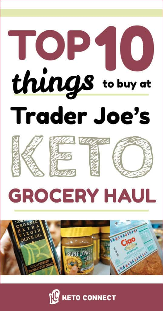 Top 10 Trader Joe's Things KetoConnect