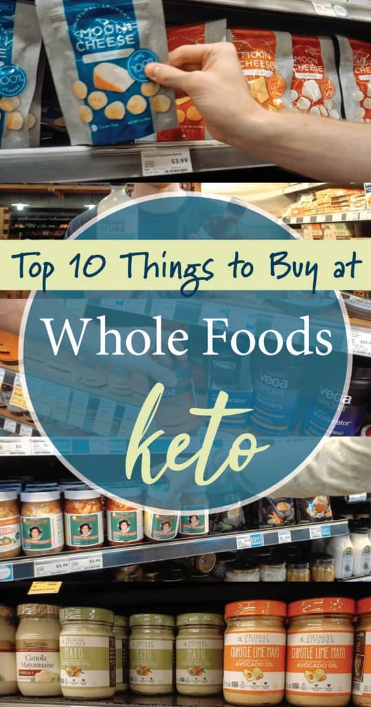 A list of the Top 10 Keto Buys from Whole Foods so you can shop with confidence. Find out which products to avoid and which products are keto friendly!