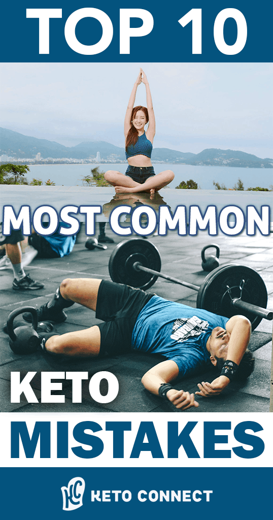 We made the mistakes so you don't have to! Here's the Top 10 Most Common Keto Mistakes!