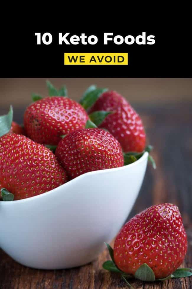 10 keto foods we avoid