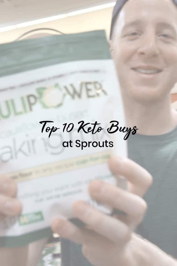 Top 10 Keto Buys at Sprouts