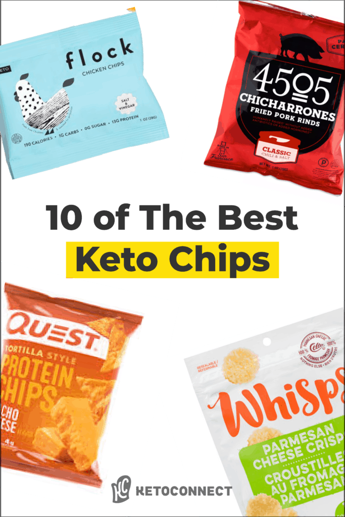 the 10 best keto chip options on white background