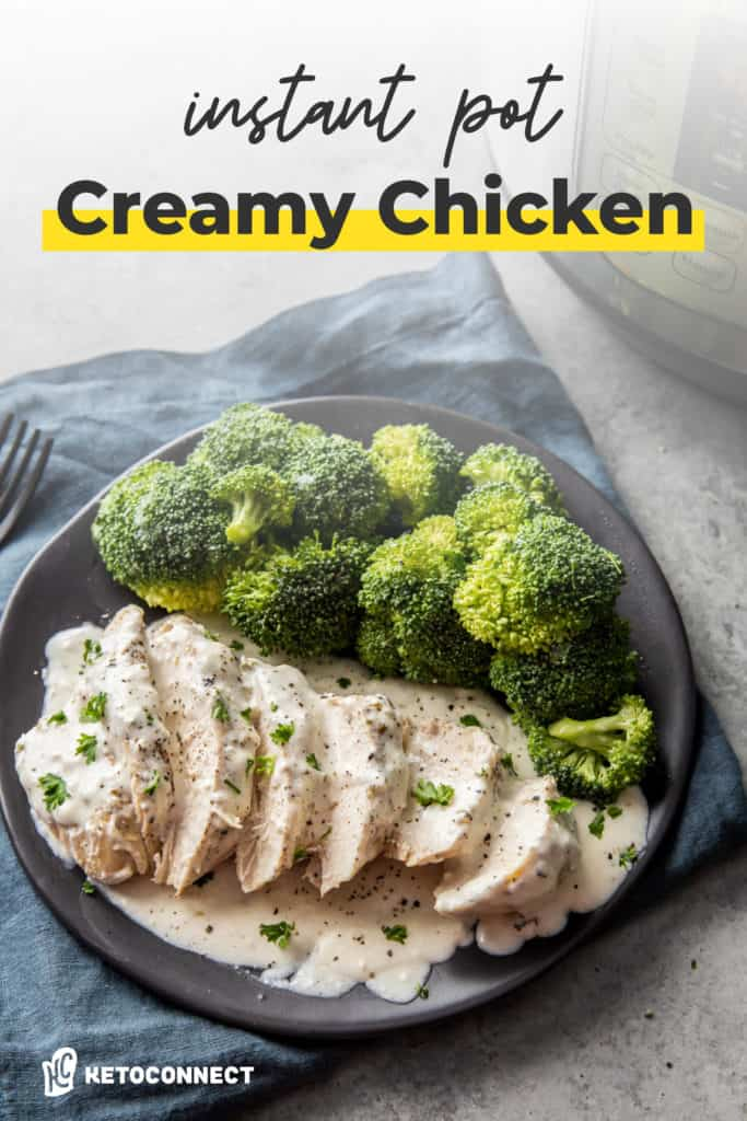 Instant Pot Creamy Chicken