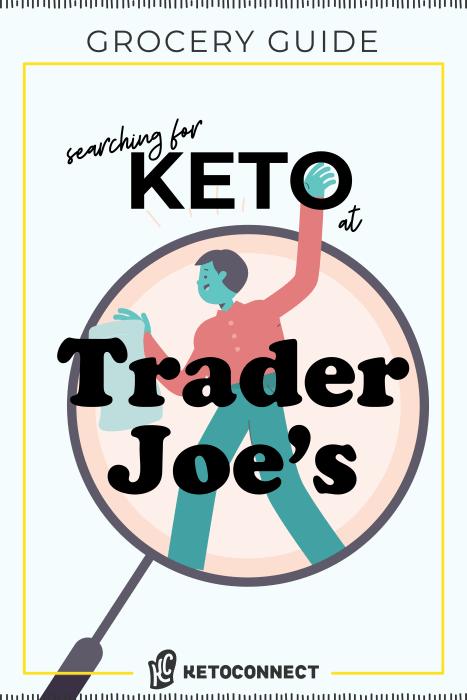 EVERYTHING Keto at Trader Joe's