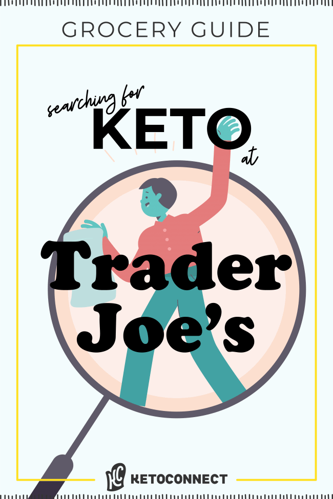 everything keto friendly at trader joes