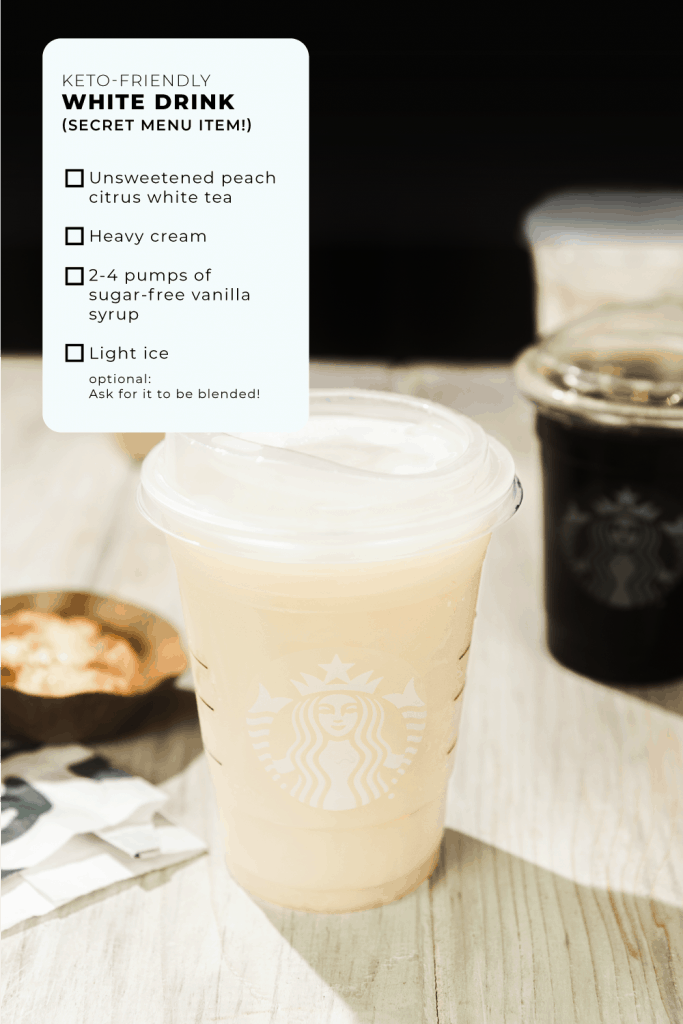 secret starbucks menu item keto white drink in a clear container