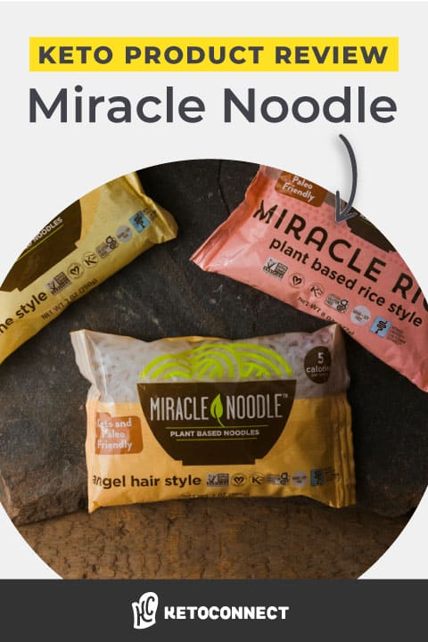 Miracle Noodle review for a keto diet