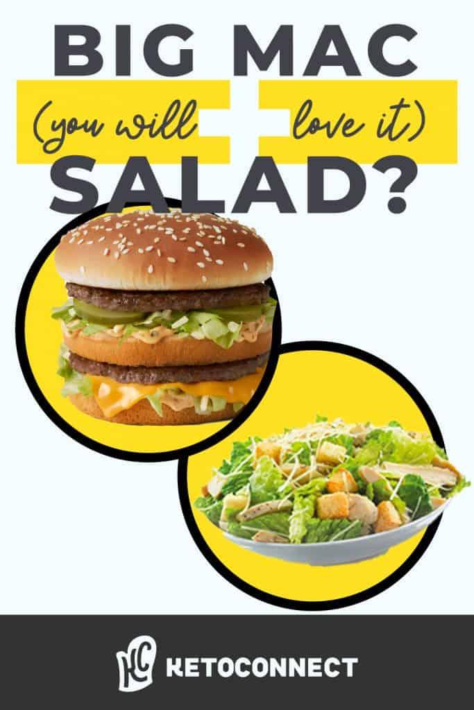 A big mac and salad to make a big mac salad