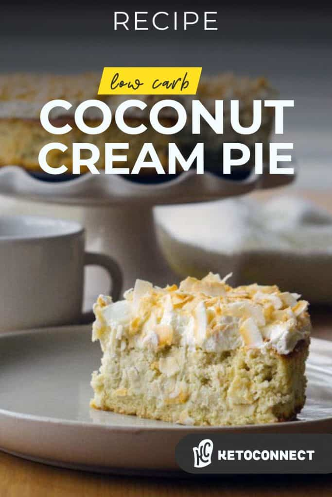 low carb keto coconut cream pie sliced on a plate