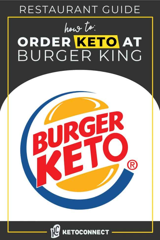 everything to order at burger king on a keto diet
