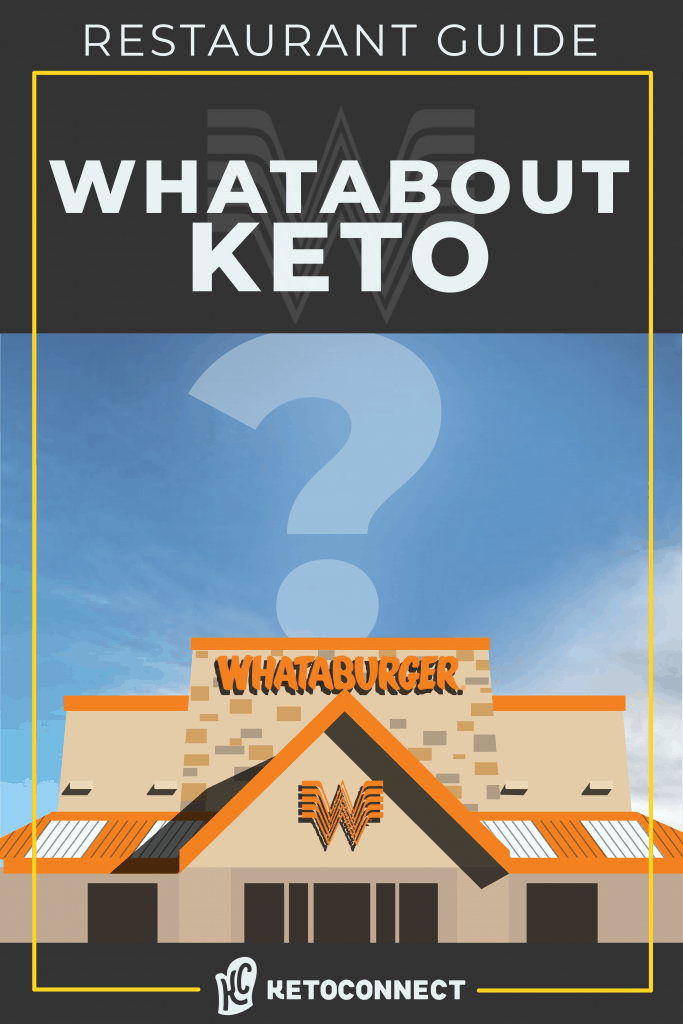whataburger restaurant with text overlay saying whataburger keto