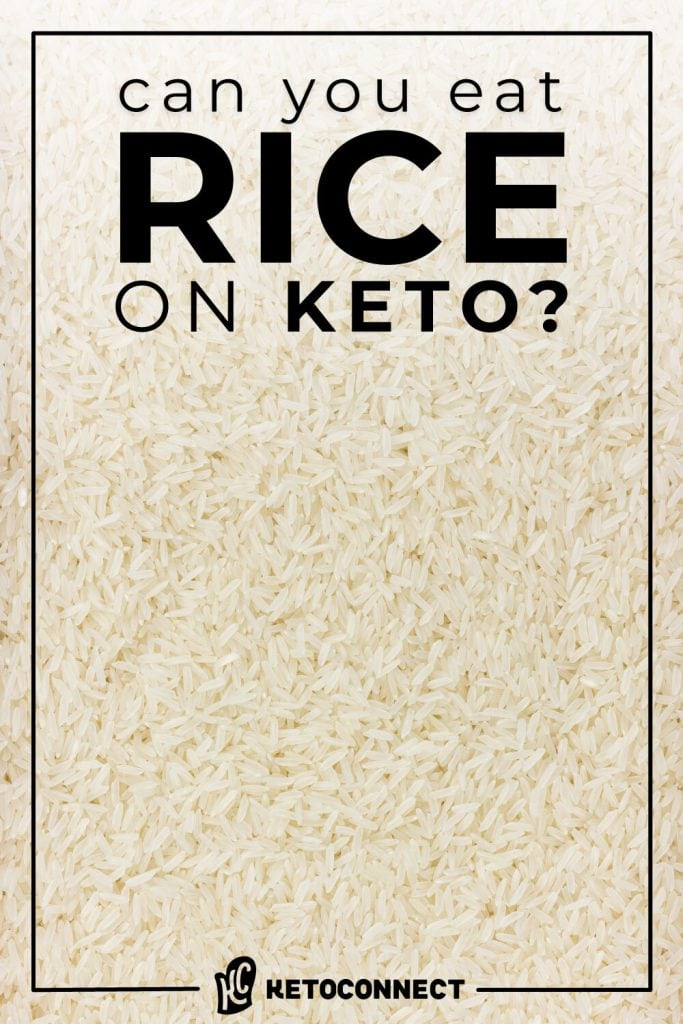 can you eat rice on keto graphic