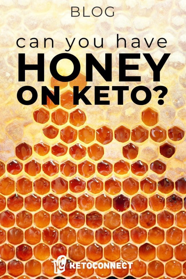 can you have honey on keto pin
